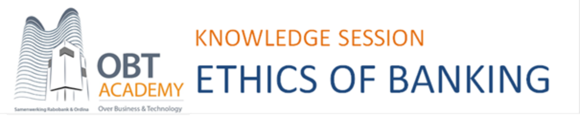 Knowledge session: Ethics of Banking